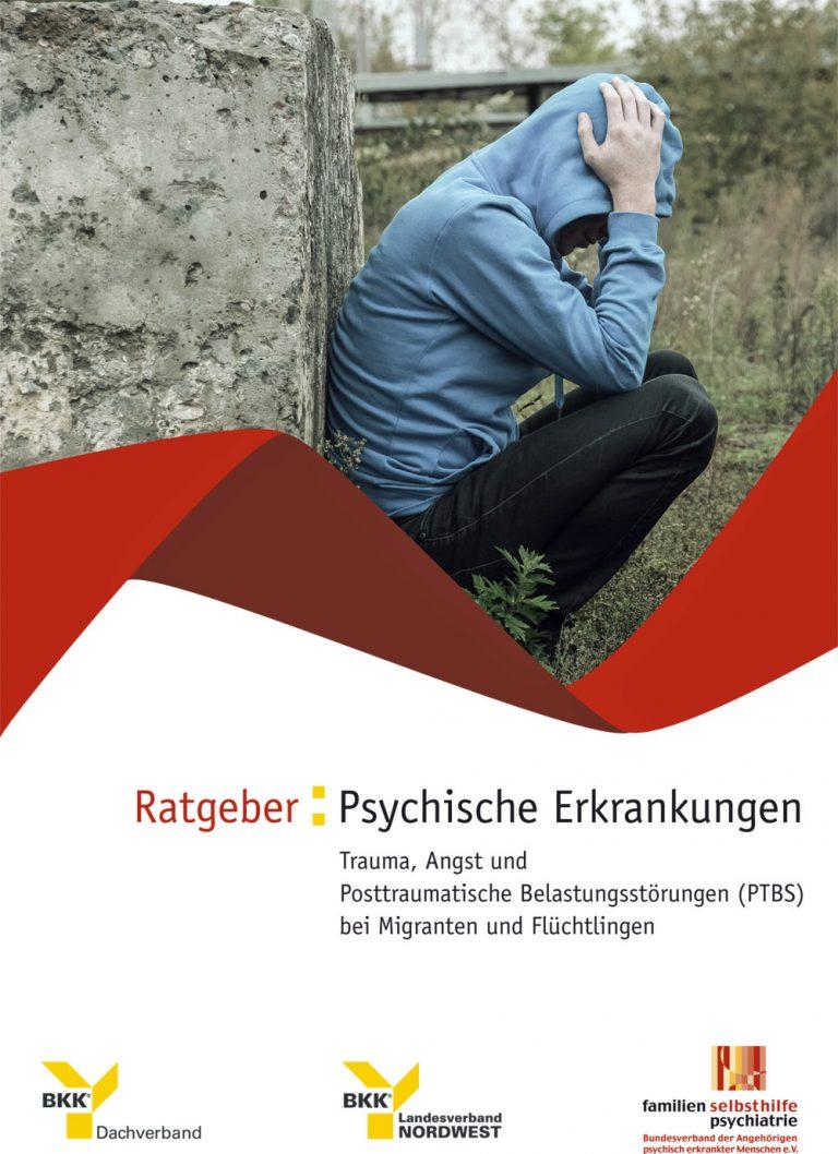 Ratgeber: Psychische Erkrankungen für Flüchtlinge